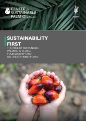 """""""Sustainability First"""" campaign launched with release of ground-breaking palm oil report"""